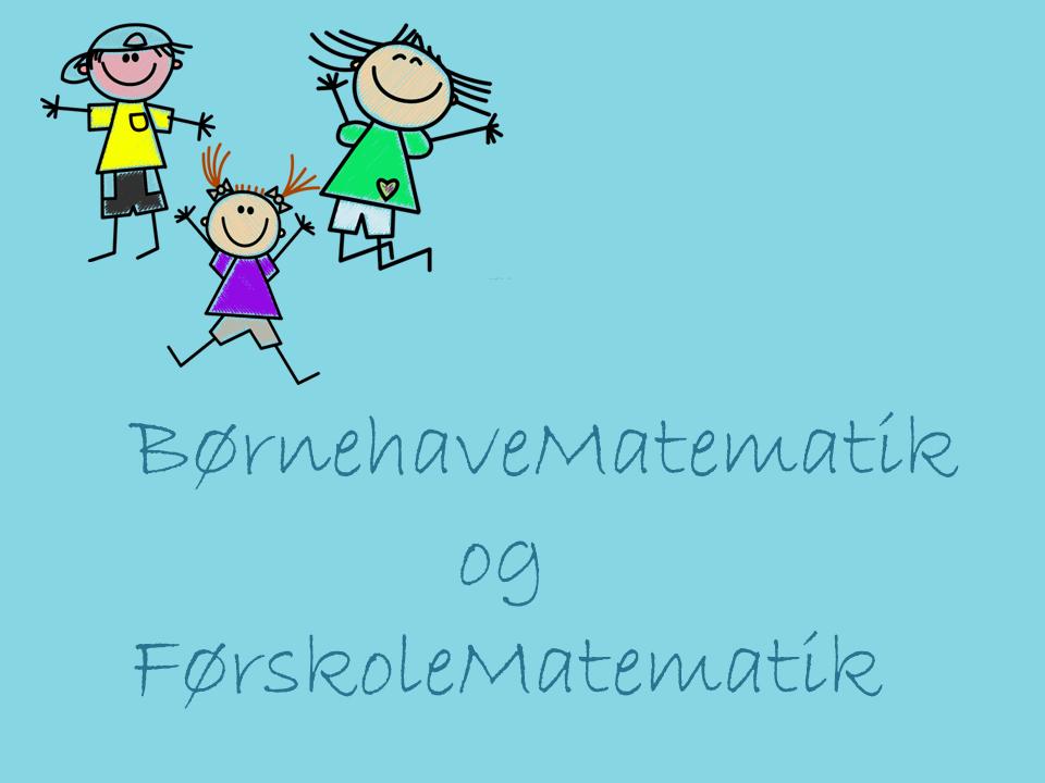 Børnehavematematik og førskolematematik