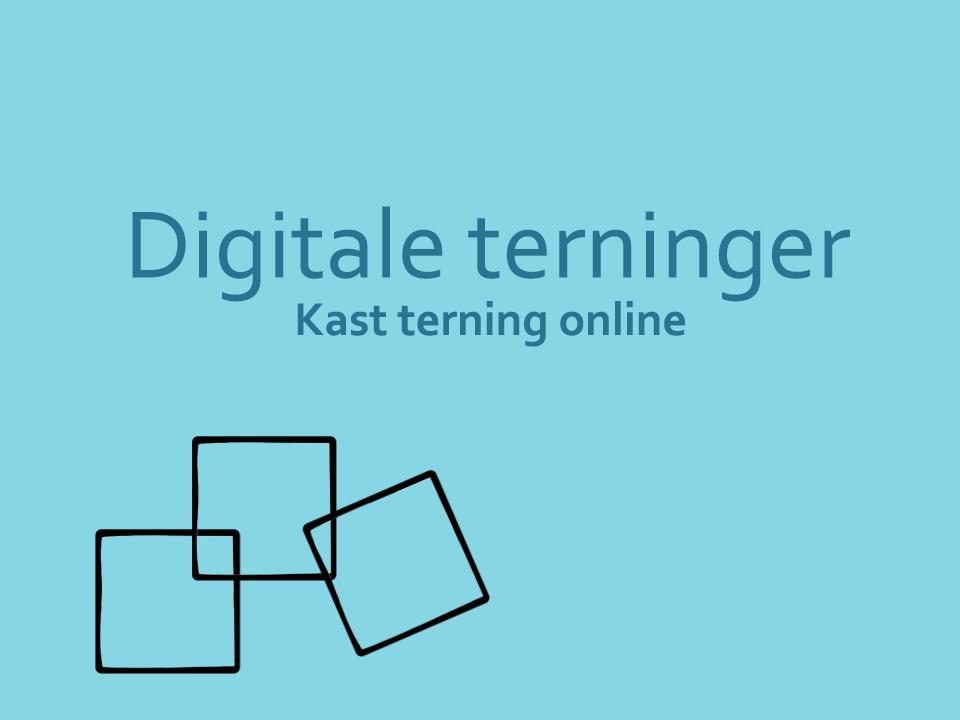 digitale terninger